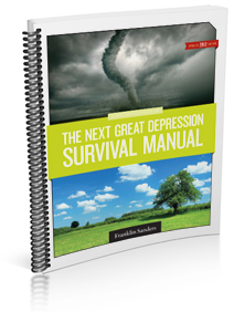 The Next Great Depression Survival Manual